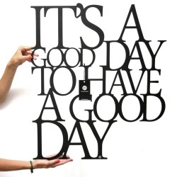 Napis na ścianę 3D ITS A GOOD DAY TO HAVE A GOOD DAY DekoSign